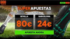 el forero jrvm y todos los bonos de deportes: 888sport ganancias super apuestas Sevilla vs Barce...