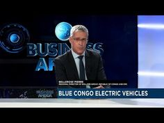 Africa Electric Car: The emergence of Blue Congo electric vehicles in P...