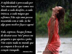 """A infelicidade é provocada por """"nós emocionais"""" que vamos nos dando a cada desafeto, a cada tristeza, a cada mágoa que sofremos.Não seja uma pessoa ressentida com a vida. Se há algo para resolver faça-o agora! Fale, expresse, busque formas de desatar esses """"nós"""" presos na garganta e que aperta o peito. Não existe nada no mundo que se compare à leveza de um coração tranquilo. Antonieta Alves"""