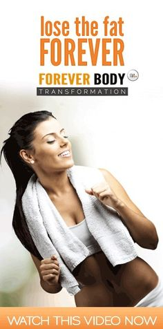 Transform your body and lose the fat -- forever?! [watch the video @ http://infoslobber.com/external27.html and judge for yourself]