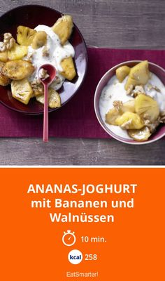 Ananas-Joghurt - mit Bananen und Walnüssen - smarter - Kalorien: 258 kcal - Zeit: 10 Min. | eatsmarter.de