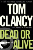Dead or Alive (Storyline #13) by Tom Clancy