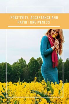 acceptance and rapid forgiveness