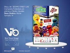 Show de ¨SESAME STREET LIVE¨ Campaña Publicitaria en prensa y Medios Visuales. Pieza Grafica: Afiche Tamaño: A1