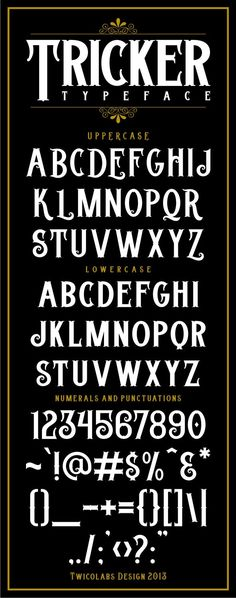 Buy Tricker Typeface by twicolabs on GraphicRiver. Tricker is vintage typeface inspired by the old advertisement and signpainting letters in early Suits best for. Tattoo Lettering Fonts, Graffiti Lettering, Calligraphy Fonts, Typography Fonts, Typography Design, Typography Alphabet, Calligraphy Alphabet, Halloween Fonts, Professional Fonts