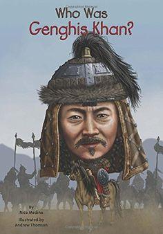 Who Was Genghis Khan? by Nico Medina http://www.amazon.com/dp/0448482606/ref=cm_sw_r_pi_dp_o8Jpxb003FMYD