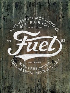 Fuel, Signage - Sign writing <3