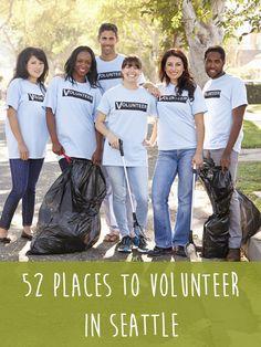 52 Places to Volunteer in Seattle #volunteer