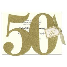 Celebrate the beautiful milestone with this golden glittered multi-piece card die-cut to read Your personalized text will be placed on the blank ecru card attached by a gold ribbon. 50th Birthday Party Ideas For Men, 50th Birthday Party Invitations, Birthday Parties, 50 Birthday, Going For Gold, Gold Ribbons, Anna Griffin, Glitter, Nifty