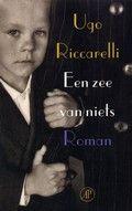 Een zee van niets van Ugo Riccarelli. Het levensverhaal van een Italiaanse krijgsgevangene in Noord-Afrika, verteld door zijn zoon, waarbij ook enkele andere figuren uit de familie betrokken worden.