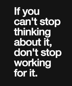 Don't Stop Working - Wise Quote
