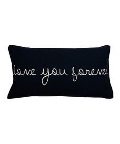 Another great find on #zulily! Peacoat 'Love You Forever' Pillow #zulilyfinds