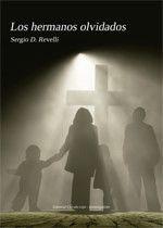Los hermanos olvidados - Editorial Círculo rojo - Cómo publicar un libro, Editoriales