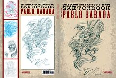Sketchbook by Pablo Barada: This book is imported from Argentina and written entirely in Spanish. It contains 120+ pages of sketches by the artist Pablo Barada. Retail Price: $29.99 (wholesale pricing available)