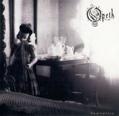 Artist: Opeth | Album: Damntion | Year: 2003 | Genre(s): progressive rock, alternative rock