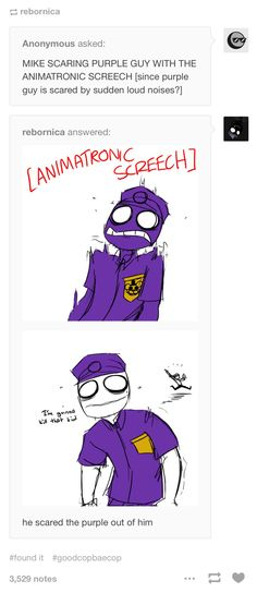 He scared the purple off him. Mike feels so accomplished (Rebornica's FNAF AU)