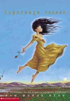 Ryan, P. M. (2000). Esperanza rising. New York: Scholastic. ISBN: 978-0-439-12042-5. $6.99 (Pura Belpre Award Winner). Grade level: 4-7. ~~Dr. Kennedy