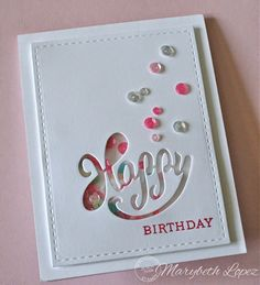 """This card is the embodiment of that """"happy place"""" you want to go to where everything is made of whipped white frosting and pretty sprinkles! By Marybeth's time for paper Love the negative from cutting the die, very happy! Cricut Cards, Stampin Up Cards, Cool Cards, Diy Cards, Karten Diy, Die Cut Cards, Happy Birthday Cards, Birthday Diy, Birthday Images"""