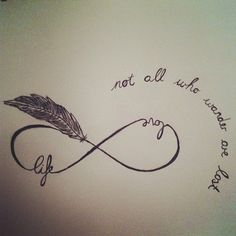 cl0uds0vercalif0rnia:    can i just have that as a tattoo :/  #infinity #feather #quote