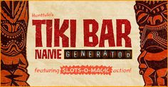 As classic tiki bars return in popularity, there is a drastic shortage of quality tiki bar NAMES. Not to worry: find your own tiki bar name from over 84,000 possibilities!