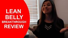 Lean Belly Breakthrough Review - Learn How To Lose 1 Pound Per Day