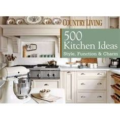 WARNING: COUNTRY KITCHEN IDEAS right here! Country Kitchen Ideas Tips ...