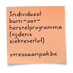 StressAanpak biedt een individueel burn-out-coaching-traject aan werknemers in bedrijven, scholen en zorginstellingen. www.stressaanpak.be