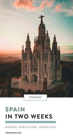 a complete travel itinerary for spain and portugal in 2 weeks. what to see, do eat among the best cities in spain! visit spain travel guide, spain photos, spain things to do, spain food, spain travel tips #spain #europe