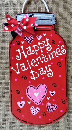 "Hottest Photographs HAPPY VALENTINE'S DAY Mason Jar Sign Wall Door Hanger Hanging Plaque Holiday Handcrafted Hand Painted Wood Wooden Door Hanger Strategies Your individual door hanger Sure, the classic is obviously the door pendant, where on the front ""d Valentines Bricolage, Valentine Day Crafts, Valentine Wreath, Happy Valentines Day, Valentine Wishes, Printable Valentine, Homemade Valentines, Valentine Box, Valentine Ideas"