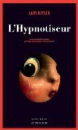 Critiques, citations, extraits de L'Hypnotiseur de Lars Kepler.   Je ne peux pas affirmer que je n'ai pas aimé, je ne peux pas dire no...