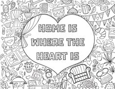 Download It In PDF Format At Coloringgarden Home Is Where The Heart Coloring Page