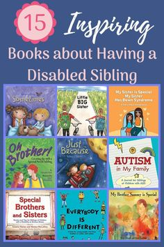 Books are great conversation starters or help kids develop self-awareness. More than 20 books that discuss having a disabled or special needs sibling.