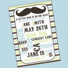 Mustache Baby Shower Invitation I really want a girl BUT these are rather delightful.