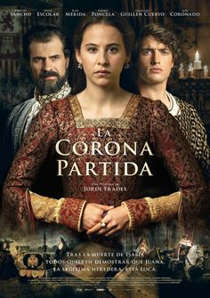 Directed by Jordi Frades. With Rodolfo Sancho, Irene Escolar, Raúl Mérida, Eusebio Poncela. In a Spain consumed by ambition and power, the future of an empire depends of the mind state of a single woman. Drama Movies, Hd Movies, Movies To Watch, Movies Online, Movies And Tv Shows, Movie Tv, Period Movies, Period Dramas, Romantic Movies