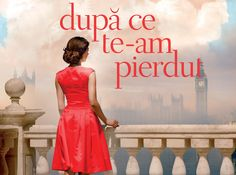Jojo Moyes - Dupa ce te-am pierdut - After you - Colectie Blue Moon Editura Litera Carti Online, Blue Moon, Romantic, Formal Dresses, Books, Movies, Loft Beds, Formal Gowns, Livros