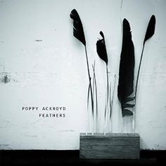 Poppy Ackroyd - Feathers - Amazon.com Music