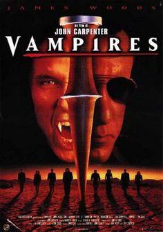 Vampires - Original title: John Carpenter's Vampires - Directed by: John Carpenter - Country: USA - Release date: 1998