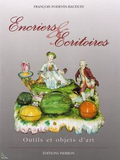 Encriers Ecritoires Inkpots and Inkstands French Book . This is a great book with many wonderful colored pictures of rare inkwells.