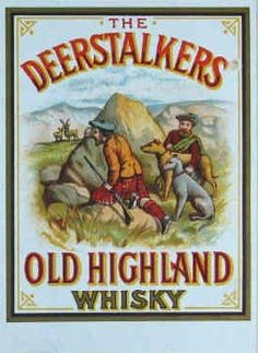 Deerstalkers Old Highland Whisky