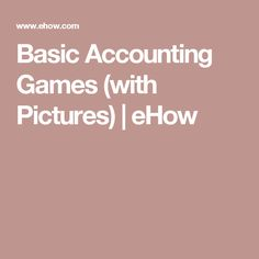Basic Accounting Games (with Pictures) | eHow