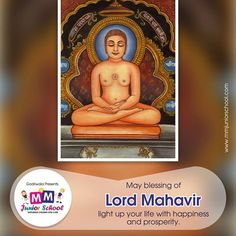 Wishing you all a very happy Mahavir Jayanti. #MMJuniorSchool #MahavirJayanti