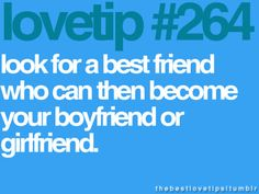 look for a best friend who can then become your boyfriend or girlfriend Hipster Quote, All You Need Is Love, My Love, Key To My Heart, Love Tips, Cute Couple Pictures, The Hard Way, Your Boyfriend, Happy Thoughts