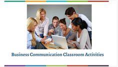 Business Communication Classroom Activities