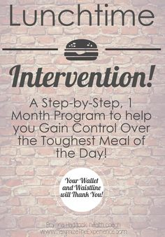 One of the biggest concerns I hear from my health-coaching clients, after we get their binge eating under control, is what to eat for lunch! Now for the price of one meal at the drive-thru, you can have a whole month of lunches planned and ready to go! Your wallet and your waistline will thank you!!