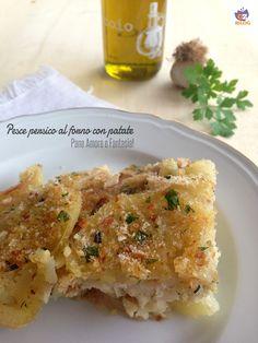 Filetto di pesce persico al forno con patate - ricetta | Pane Amore e Fantasia!