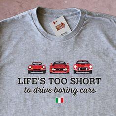 Life's Too Short to Drive Boring Cars – Vintage Ferrari T-shirt