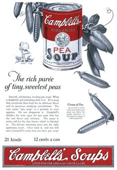 """vintascope: """"Campbell's Soup - 19230407 Literary Digest """" Vintage Advertisements, Vintage Ads, Vintage Images, Ham And Eggs, Pea Soup, Old Signs, Old Ads, Dishes, Historical Photos"""