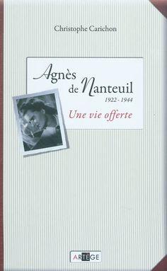 LU: Une vie offerte, Agnès de Nanteuil