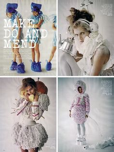 Tim Walkers Make Do and Mend. For Vogue - shows an interesting way of using every day products and creating a costume/ piece of fashion. I love the third one made from mops.