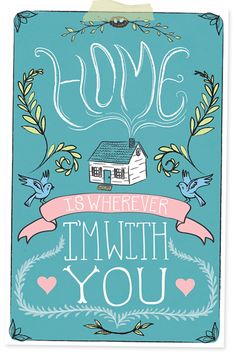 home is wherever i'm with you printable - Good for embroidery design